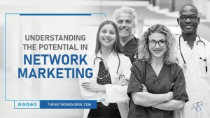 Understand the Potential in Network Marketing
