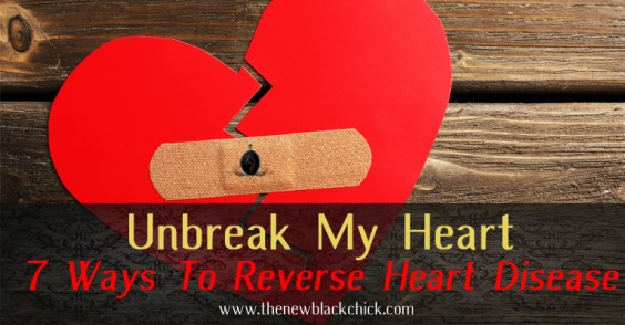 The New Black Chick - reverse heart disease