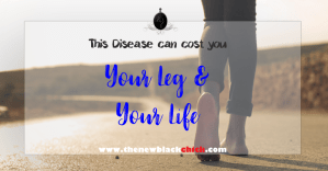 This Silent Disease Can Cost You Your Leg And Your Life