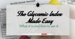 The Glycemic Index Made Easy