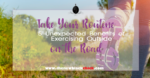 Take Your Routine on the Road – 5 Unexpected Benefits of Exercising Outside