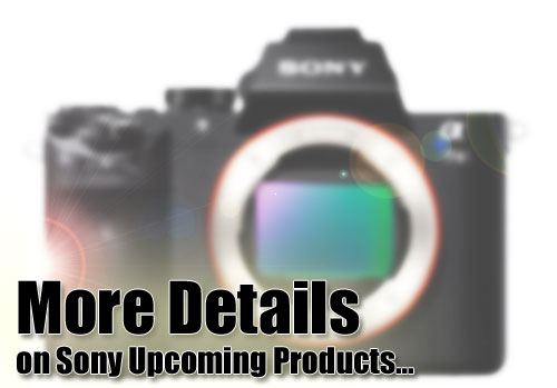 Sony upcoming camera details