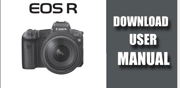 Download Canon EOSR User Manual « NEW CAMERA