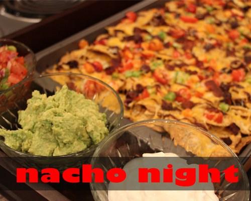 Yummi Nacho Night