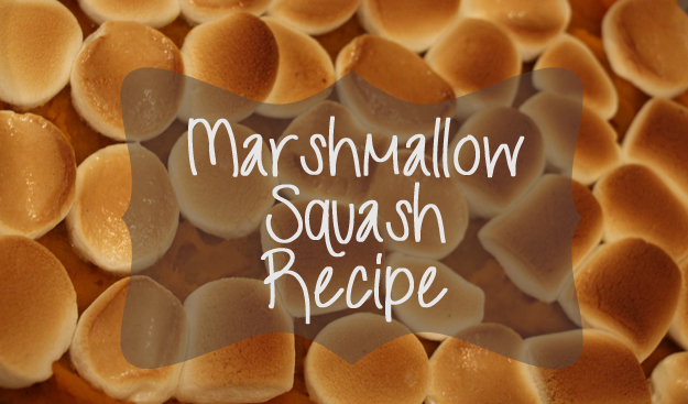 Marshmallow Squash Recipe