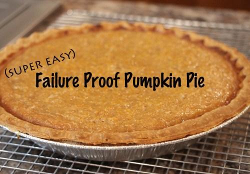 Failure Proof Pumpkin Pie