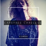K-Syran Drops Her First Single of 2019 'Carefree Careless' [Video]