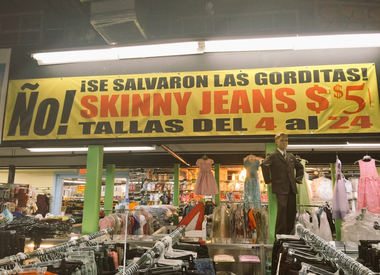 They've got skinny jeans of all sizes at Ñooo! Que Barato! (Courtesy of Maria de los Angeles)