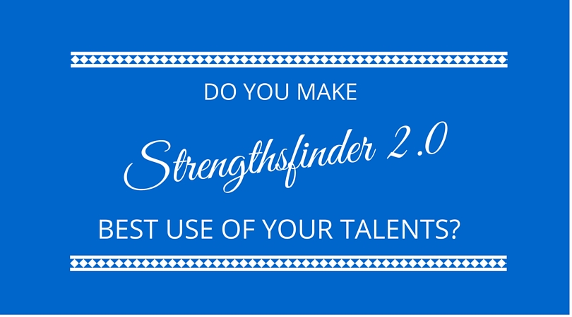 #02 Strengthsfinder, improve the value you add in the next 100 days