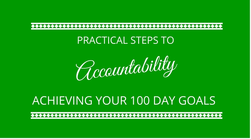 #15 Accountability for your 100 day goals
