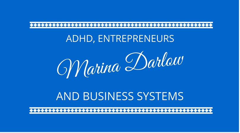 #24 How ADHD Links to Entrepreneurship and Business Systems.