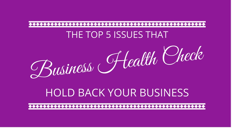 #55 The 5 Biggest Business Health Check Issues Faced by Small Businesses