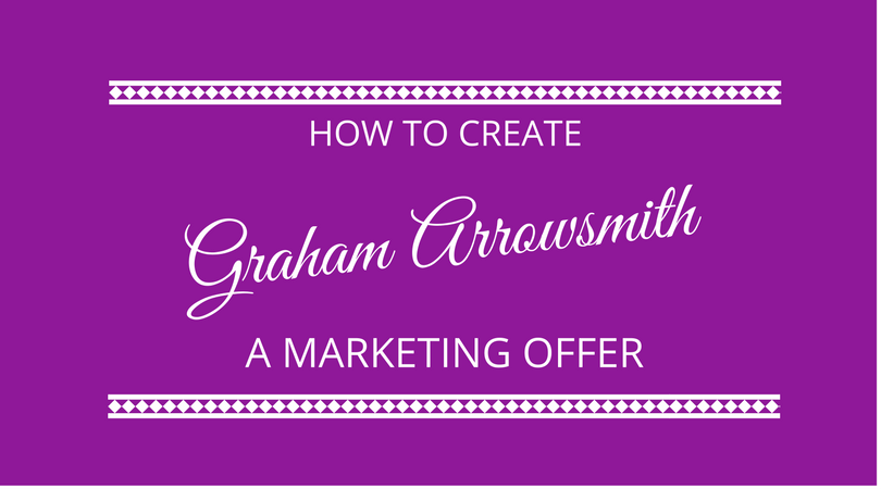 #95 How To Create A Marketing Offer