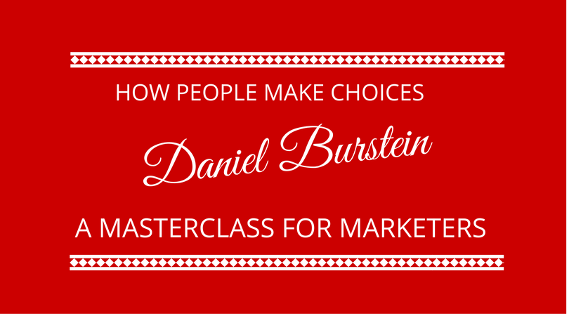 #105 How People Make Choices with Daniel Burstein