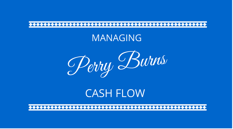 Managing cash flow with Perry Burns on The Next 100 Days Podcast