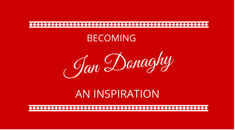 Becoming an inspiration with Ian Donaghy