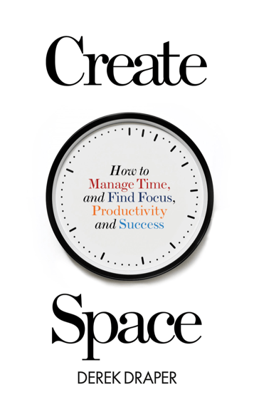 Create Space, Derek Draper, The Next 100 Days Podcast, Executive Development