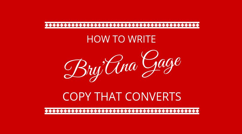 #154 Bry'Ana Gage – Conversion Copywriting