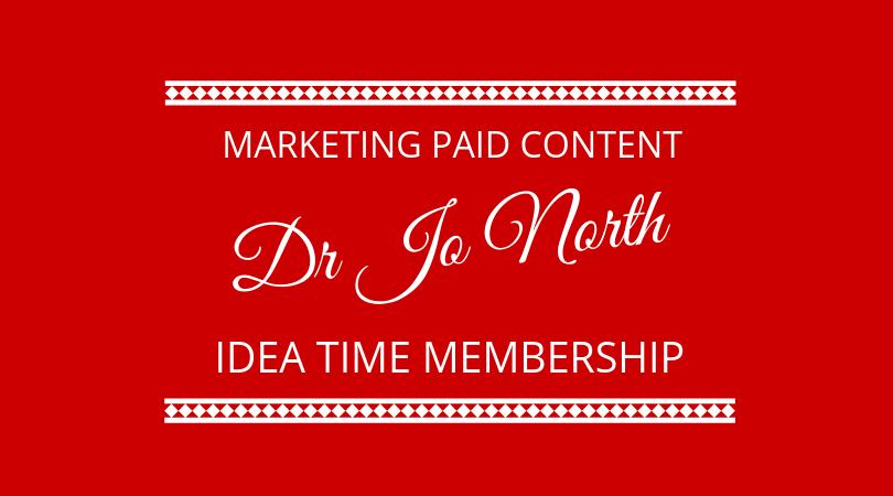 #174 Dr Jo North – Idea Time Membership