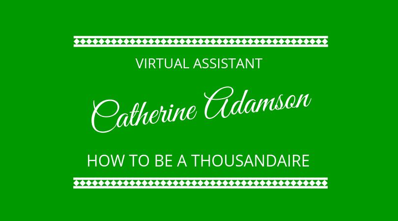 #183 Catherine Adamson – Virtual Assistant