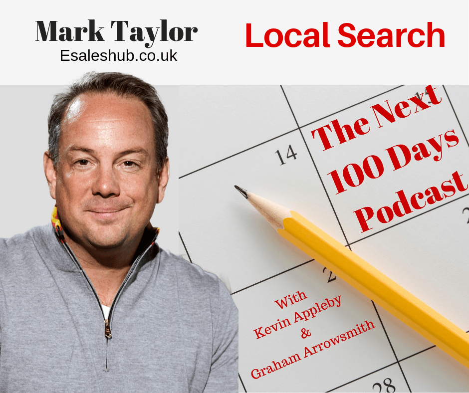 Local Search, eSales Hub, Mark Taylor, The Next 100 Days Podcast