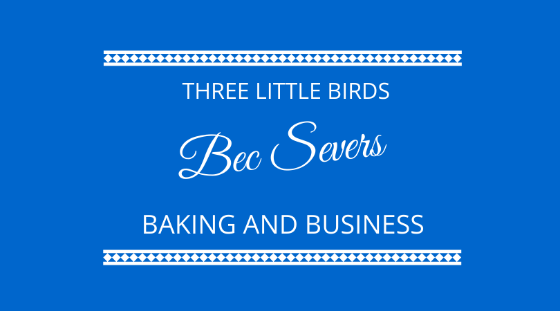 #202 Bec Severs – Baking and Business