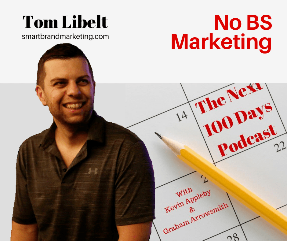 Smart Brand Marketing, The Next 100 Days Podcast