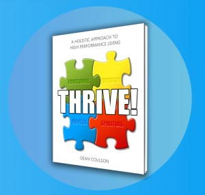 Thrive Book, The Next 100 Days Podcast, Dean Coulson, Fitness, Nutrition