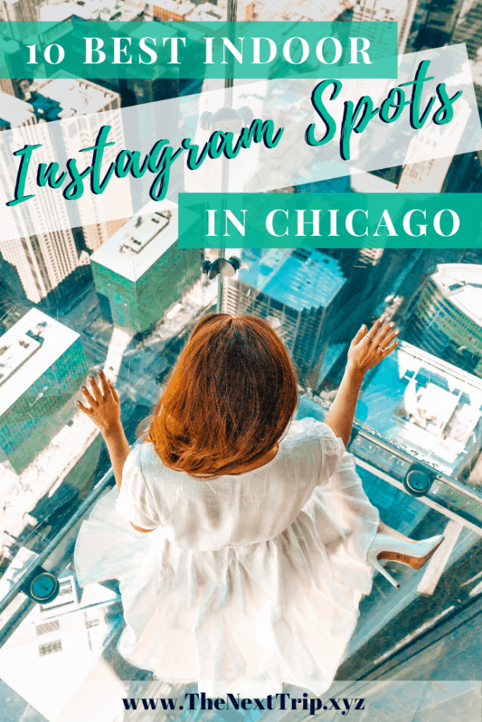 The 10 Best Indoor Instagram Spots in Chicago for content creation in Winter!