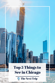 Top 5 Things to See in Chicago