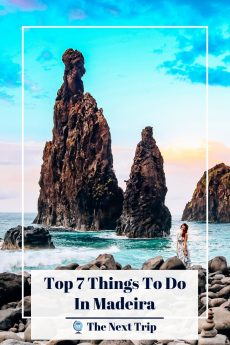 Top 7 Things To Do in Madeira