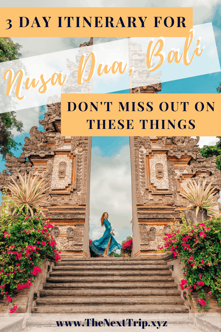 3 Day Itinerary to Nusa Dua, South Bali! Here is everything you can't miss out on and how to plan your stay.