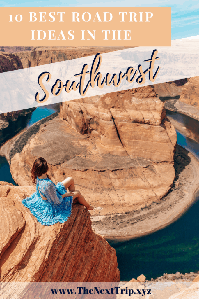 The 10 best Southwest USA road trip destinations you can't miss including Grand Canyon, Antelope Canyon, Horseshoe Bend, and more!