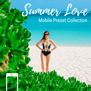 Summer Love Mobile Lightroom Presets by The Next Trip