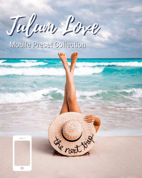 Tulum Mobile Preset Collection