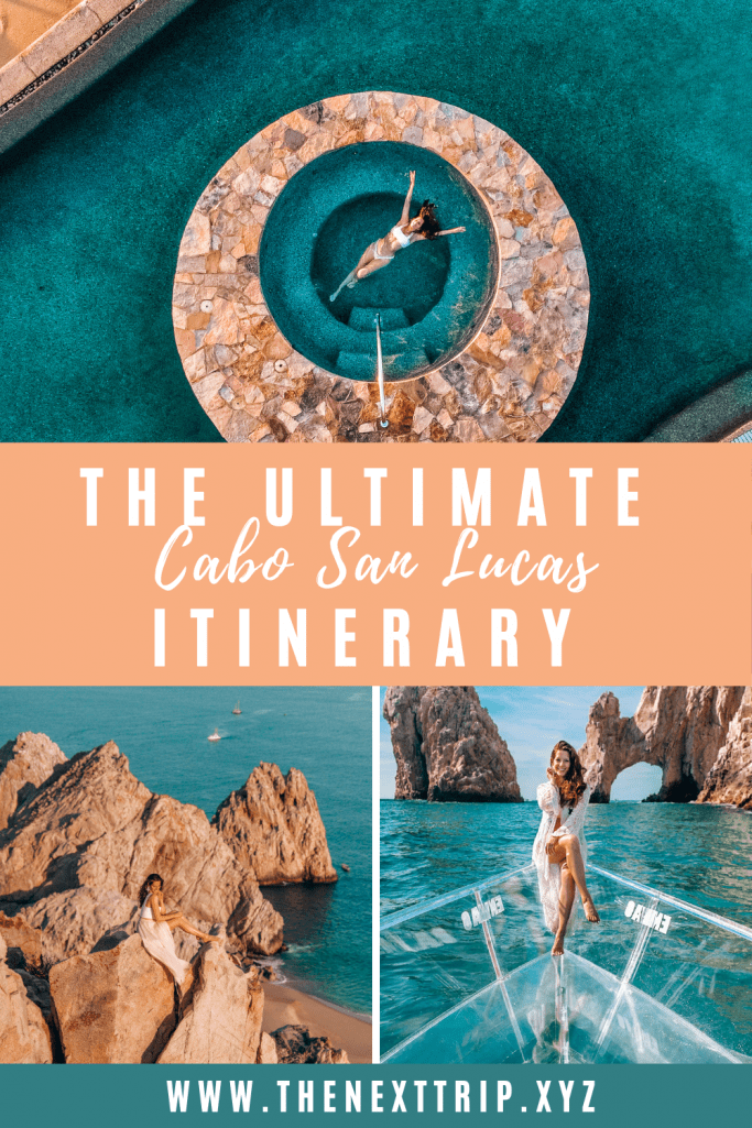 Ultimate Cabo Itinerary