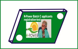 N-Power Batch C applicants registration-test