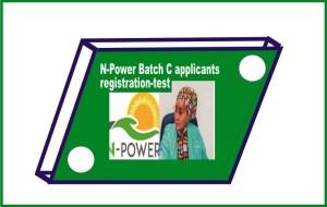 N-Power Batch C applicants registration-test