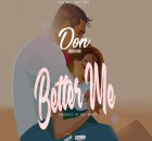Don Bracho – Better Me