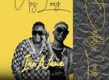 Nez Long Ft. Yo Maps – Ine Nawe