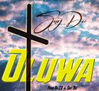Say Dee – Oluwa (God) Mp3 Download