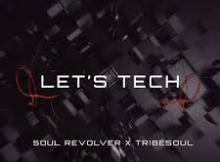 Soul Revolver & TribeSoul – Revolver (Tech Feel) mp3 download