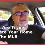 Buyers are Trying To Delete Your Listing From The MLS