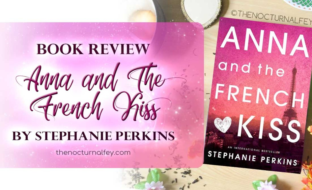 anna and the french kiss the nocturnal fey book review