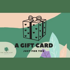 The Noir Leaf Gift Card