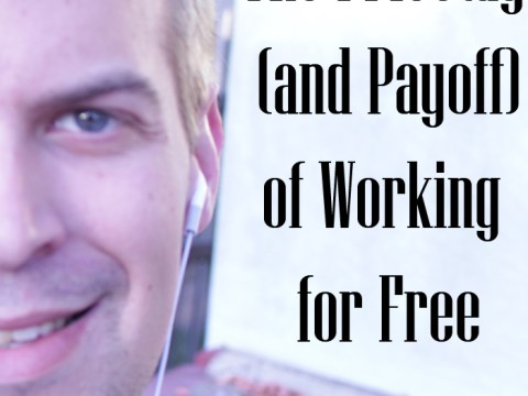 The advantages of working for free as a beginner blogger and designer, why I'm probably going to go broke doing it, and why I'm okay with that.