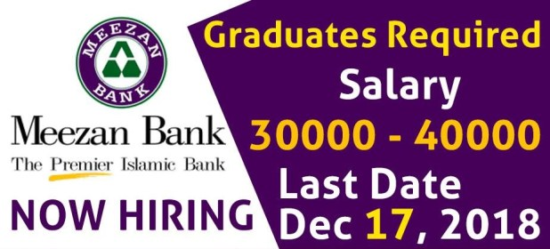 Pakistan Meezan Bank Jobs 2018 Online Registration Schedule Application Submission