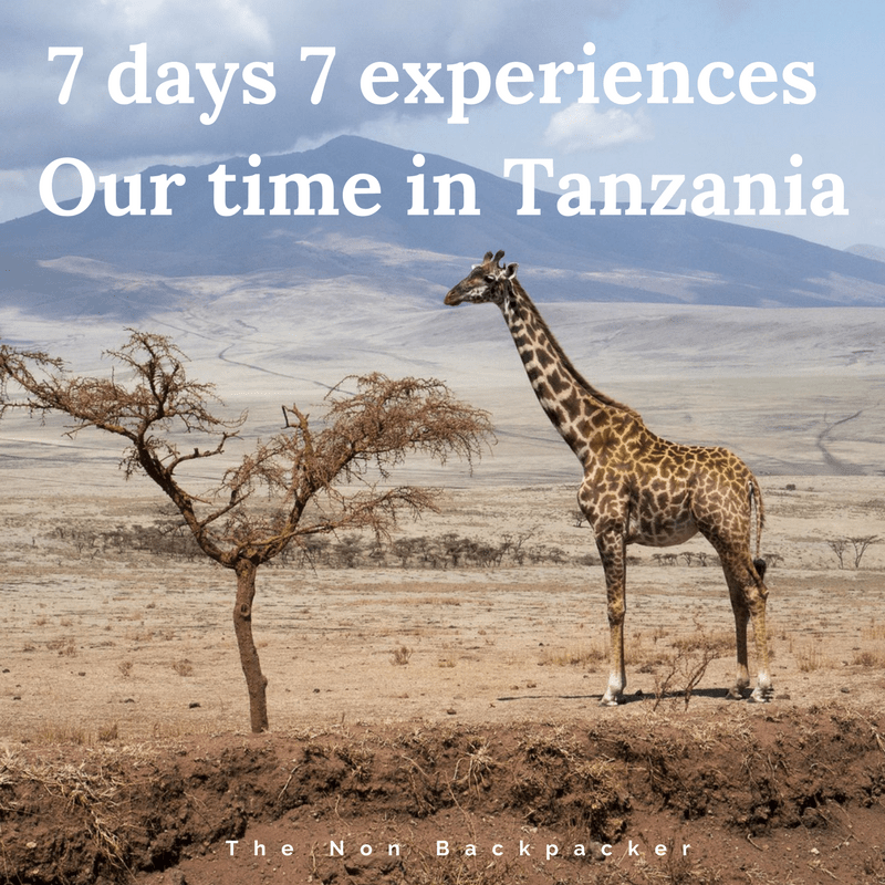 7 Days 7 Experiences – Our time in Tanzania