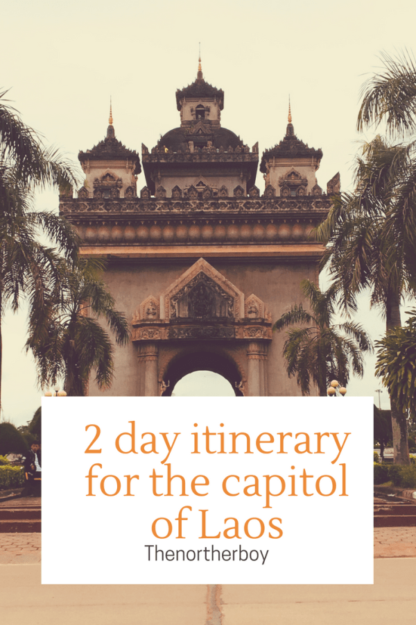 Best things to do in Vientiane 2 day itinerary