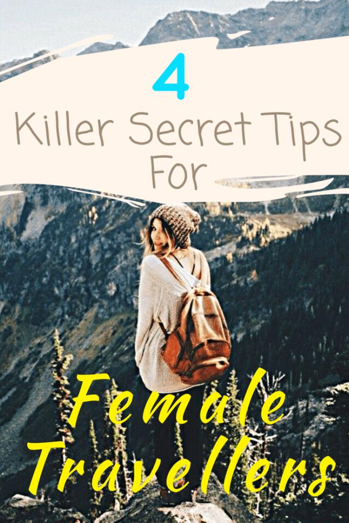 Hidden Travel Tips For Female Backpackers - Travel Hacks | 2018